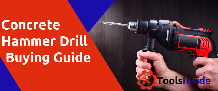 concrete-hammer-drill-buying-guide