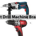7 Best Drill Machine Brands on the Market
