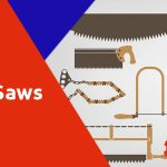 Different Types of Saws – A Complete Guide