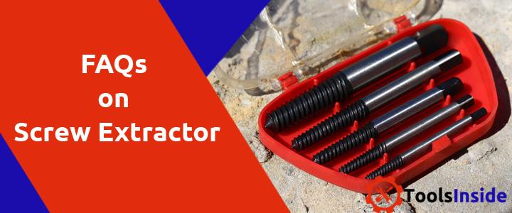 Faqs-on-Screw-Extractor
