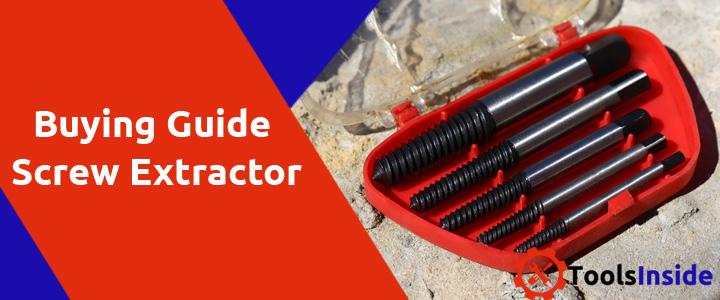 Screw Extractor Buying Guide