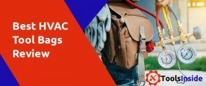 Best HVAC Tool Bags