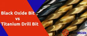 Black Oxide vs Titanium Drill Bits