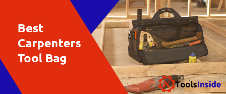 Best Carpenters Tool Bag