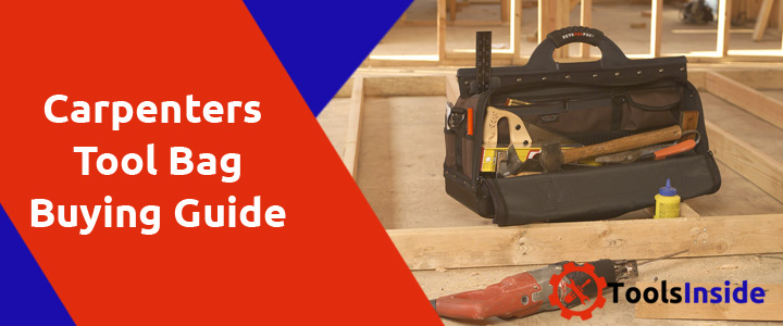 Carpenters-Tool-Bag-Buying-Guide