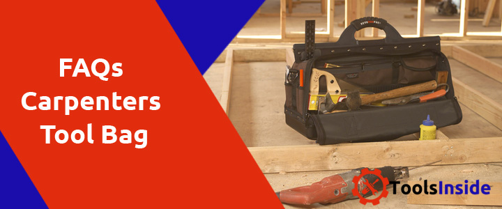 Faqs-on-Carpenters-Tool-Bag