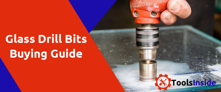 glass-drill-bits-buying-guide