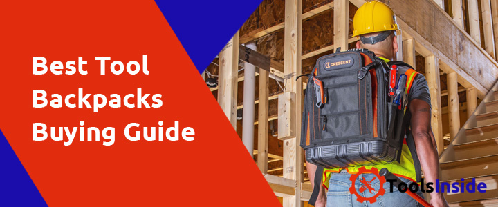 tool-backpacks-buying-guide