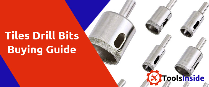 tiles-drill-bits-buying-guide