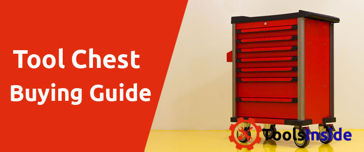tool chest buying guide